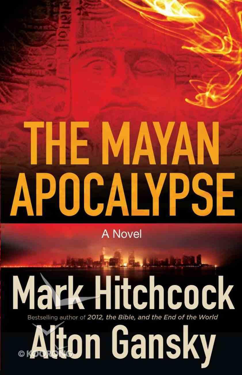 The Mayan Apocalypse eBook