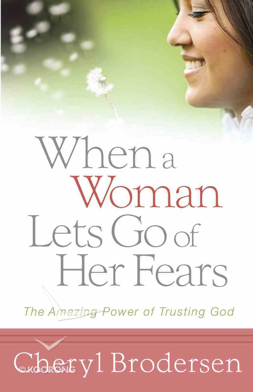 When a Women Lets Go of Her Fears eBook