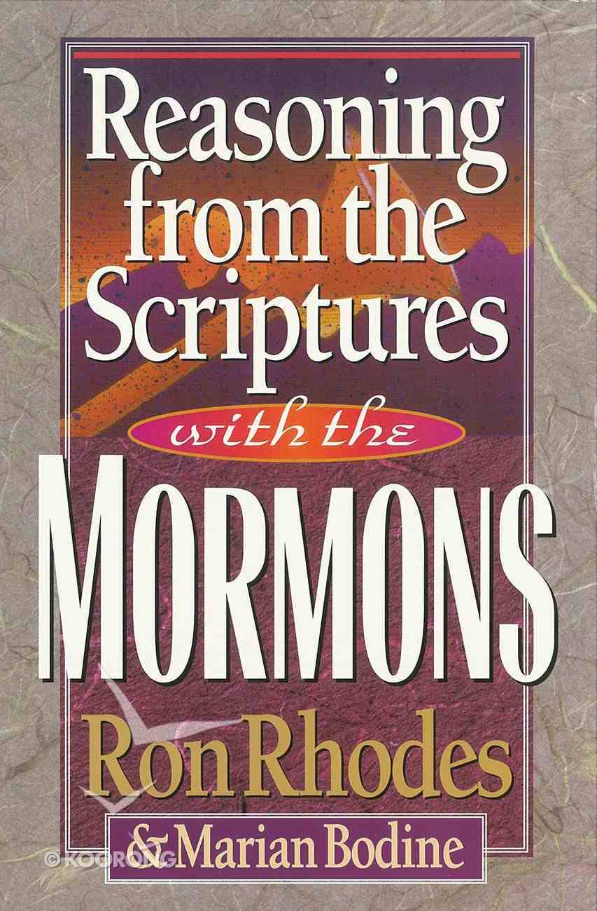 Reasoning From the Scriptures With the Mormons eBook