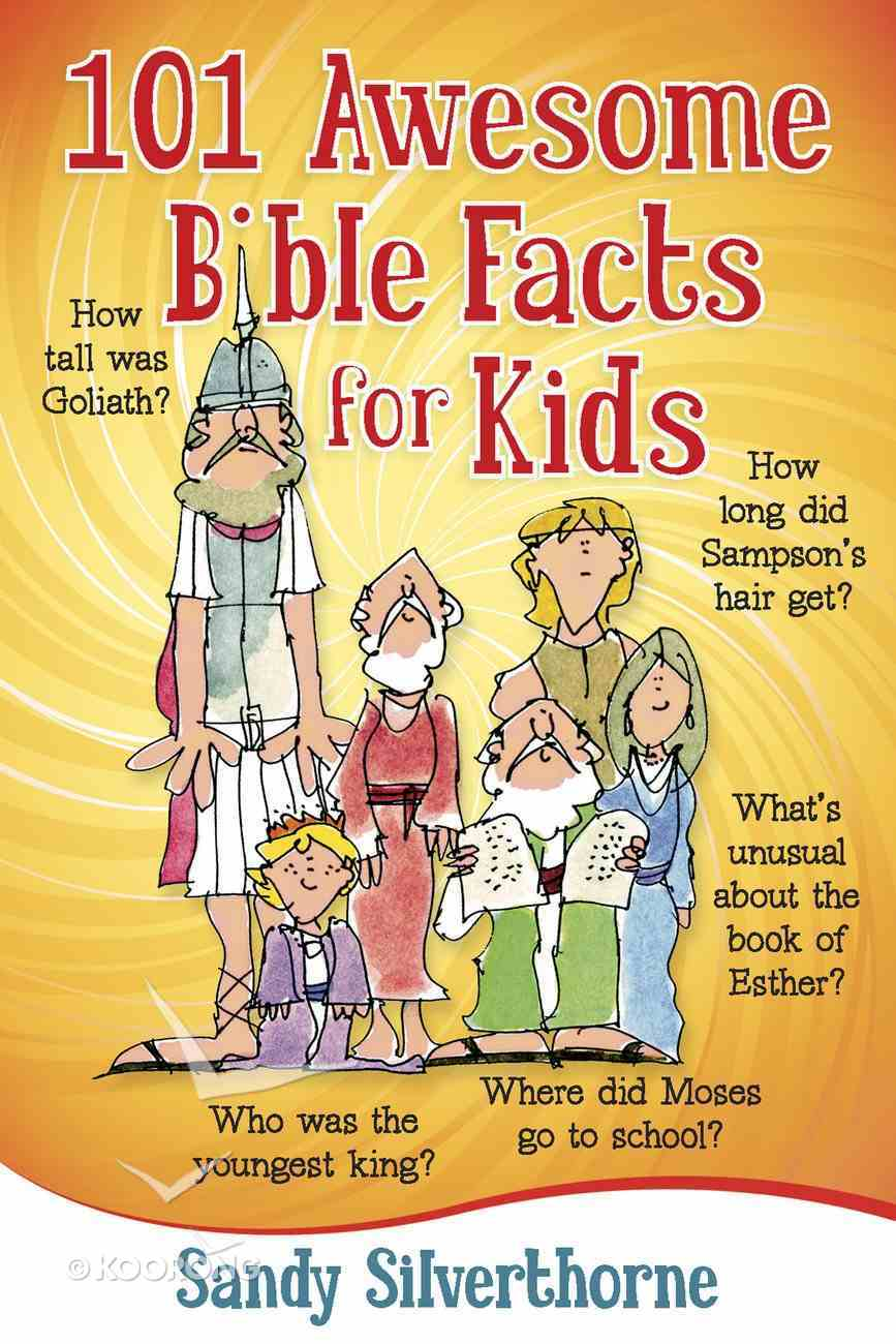 101 Awesome Bible Facts For Kids eBook