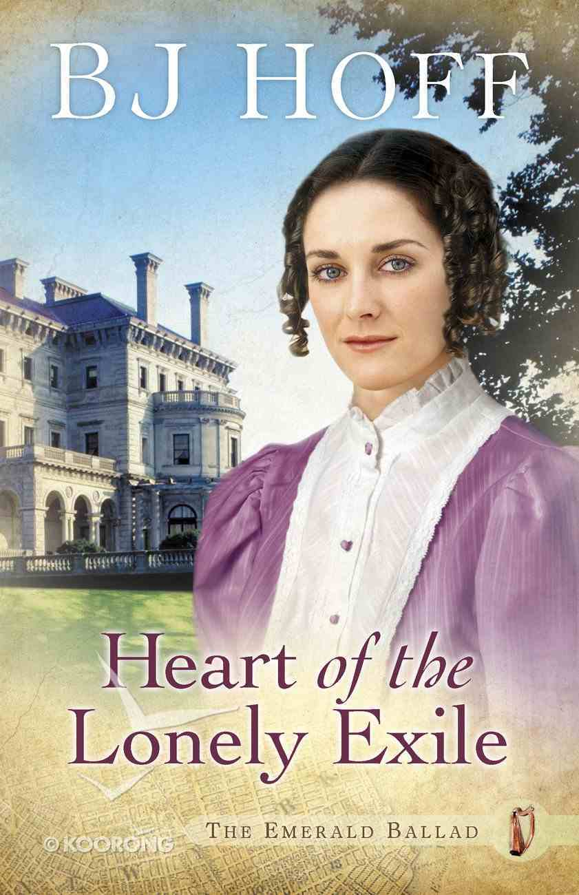 Heart of the Lonely Exile (#02 in Emerald Ballad Series) eBook