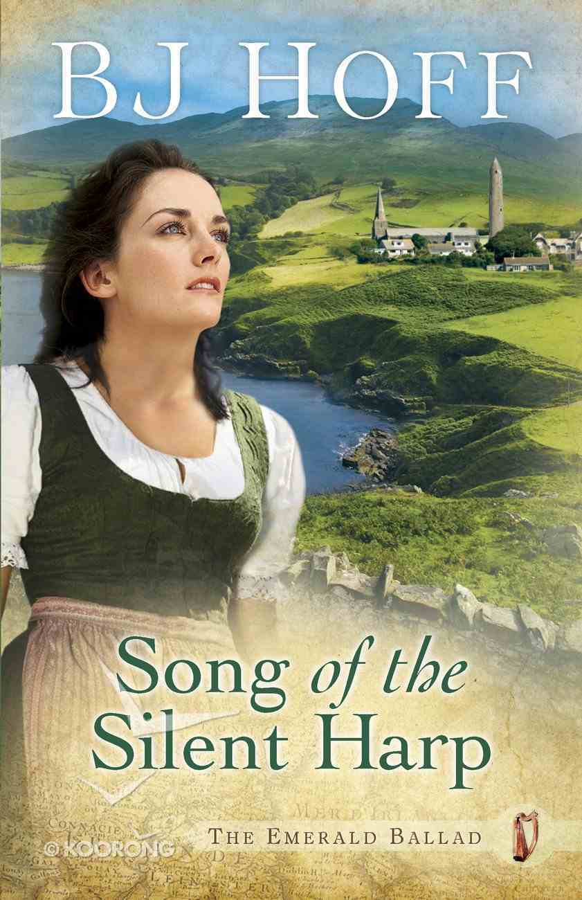 Song of the Silent Harp (#01 in Emerald Ballad Series) eBook