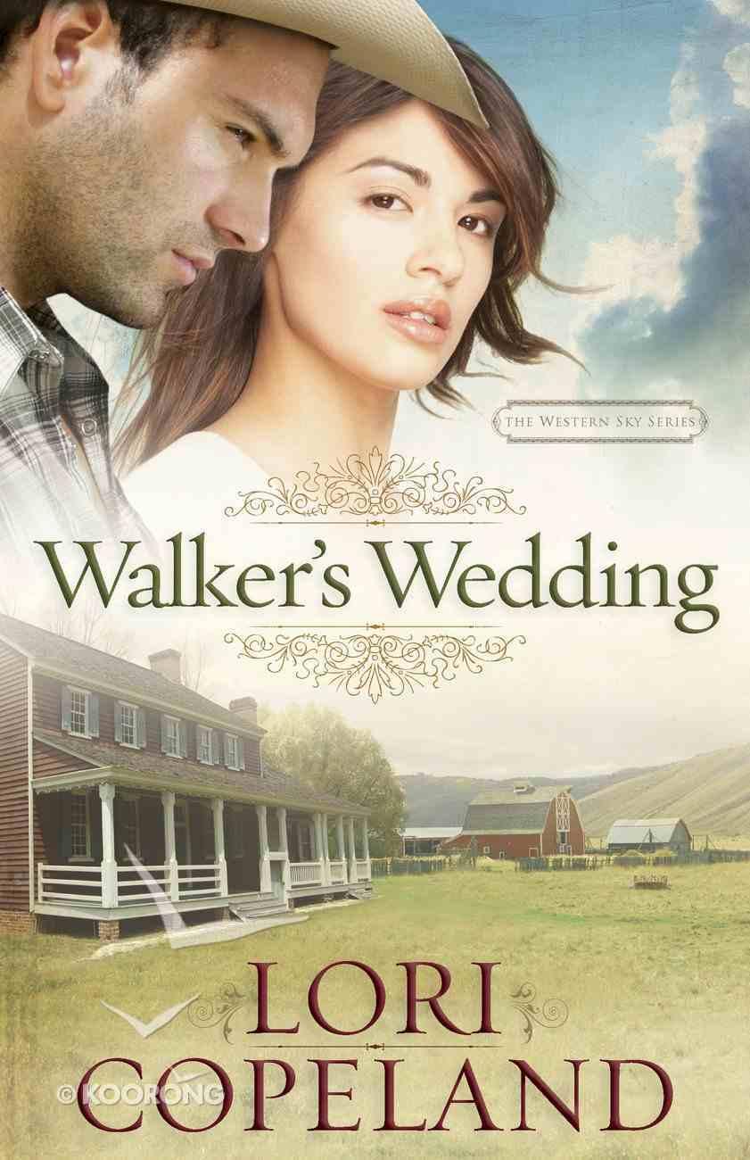 Walker's Wedding (The Western Sky Series) eBook