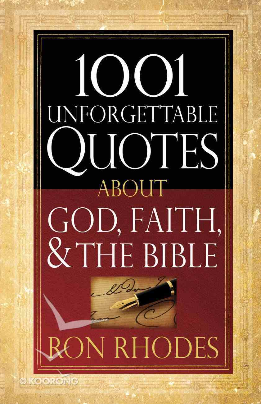 1001 Unforgettable Quotes About God, Faith and the Bible eBook