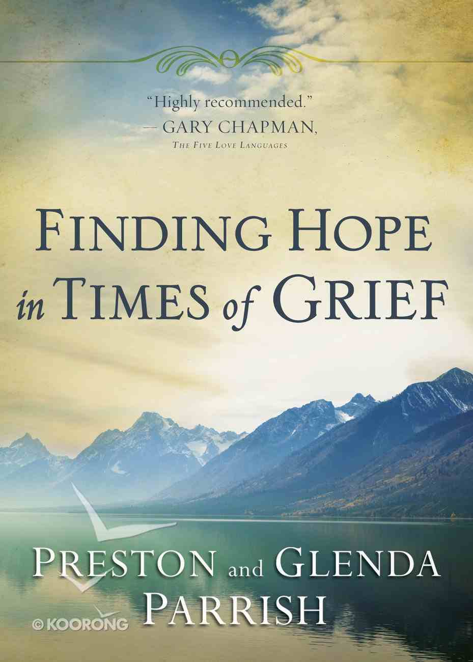 Finding Hope in Times of Grief eBook