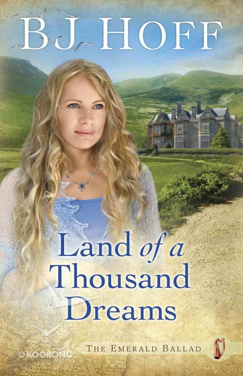 Land of a Thousand Dreams (#03 in Emerald Ballad Series) eBook