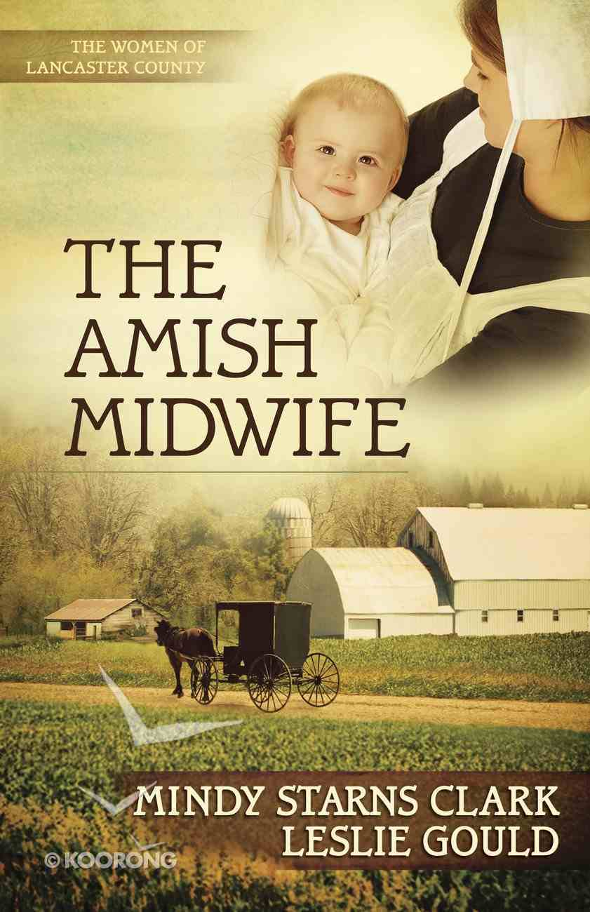 The Amish Midwife (#01 in The Women Of Lancaster County Series) eBook
