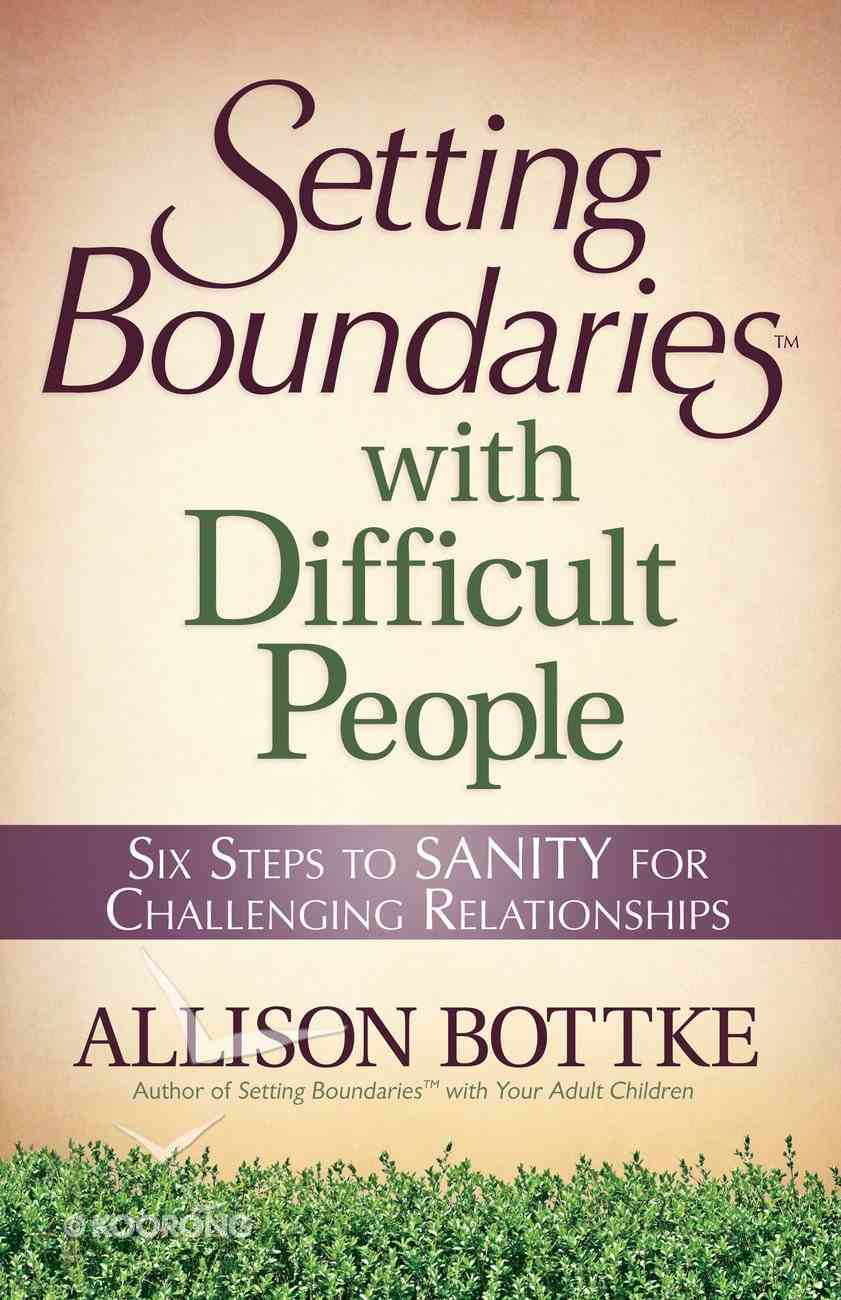 Setting Boundaries With Difficult People eBook