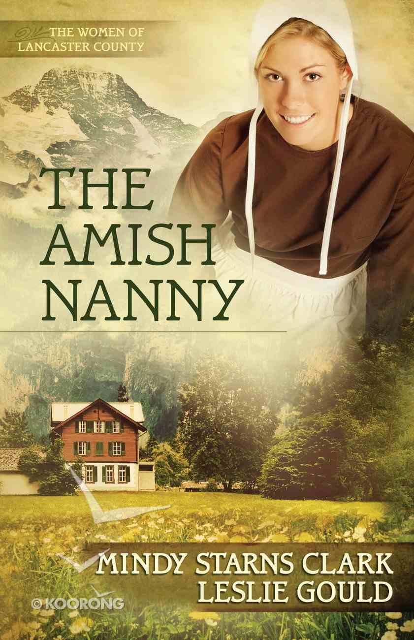 The Amish Nanny (#02 in The Women Of Lancaster County Series) eBook