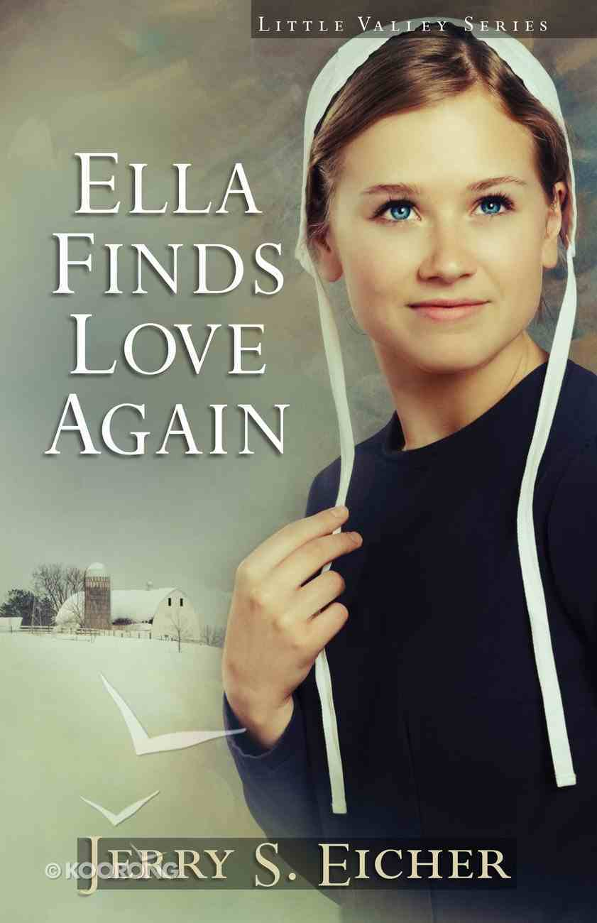 Ella Find Love Again (#03 in Little Valley Series) eBook