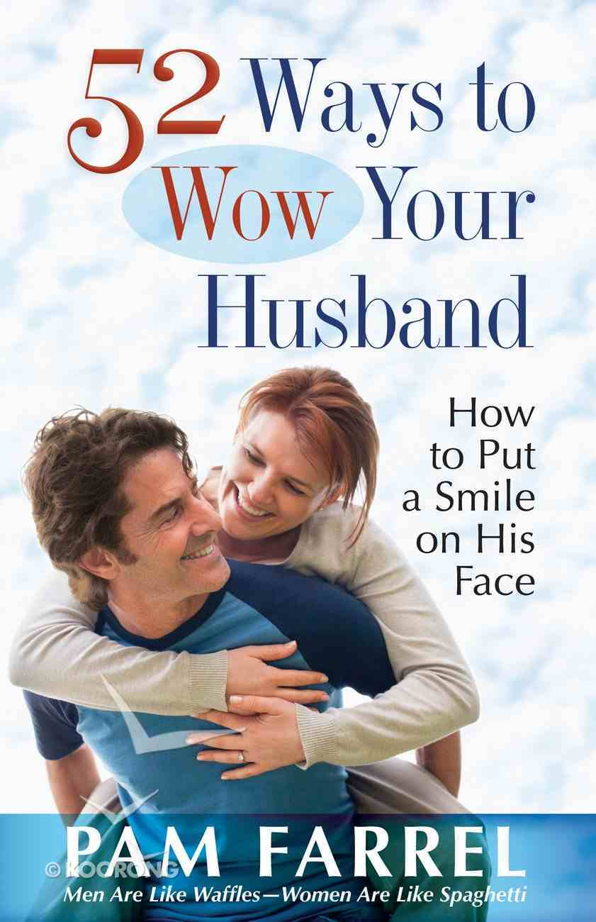 52 Ways to Wow Your Husband eBook