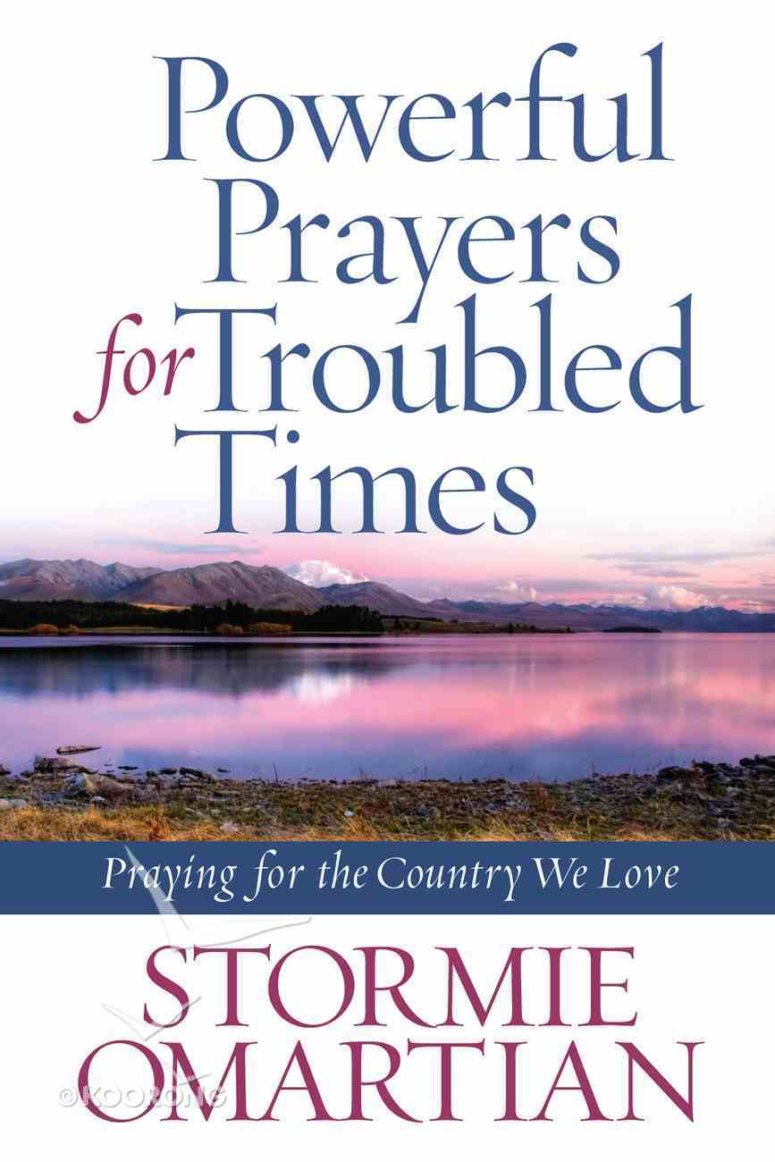 Powerful Prayers For Troubled Times eBook