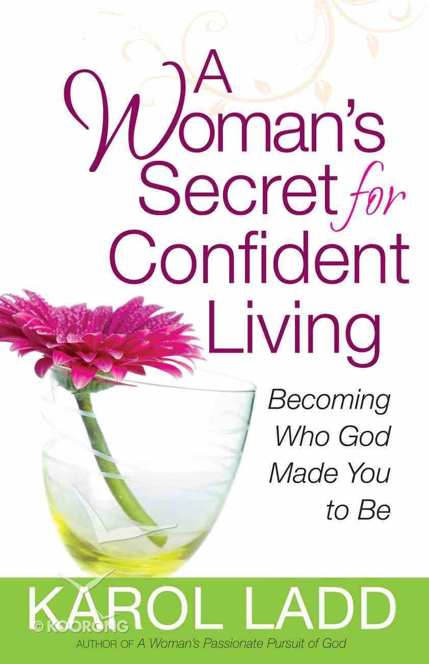 A Woman's Secret For Confident Living eBook