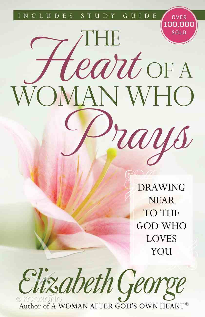 The Heart of a Woman Who Prays eBook