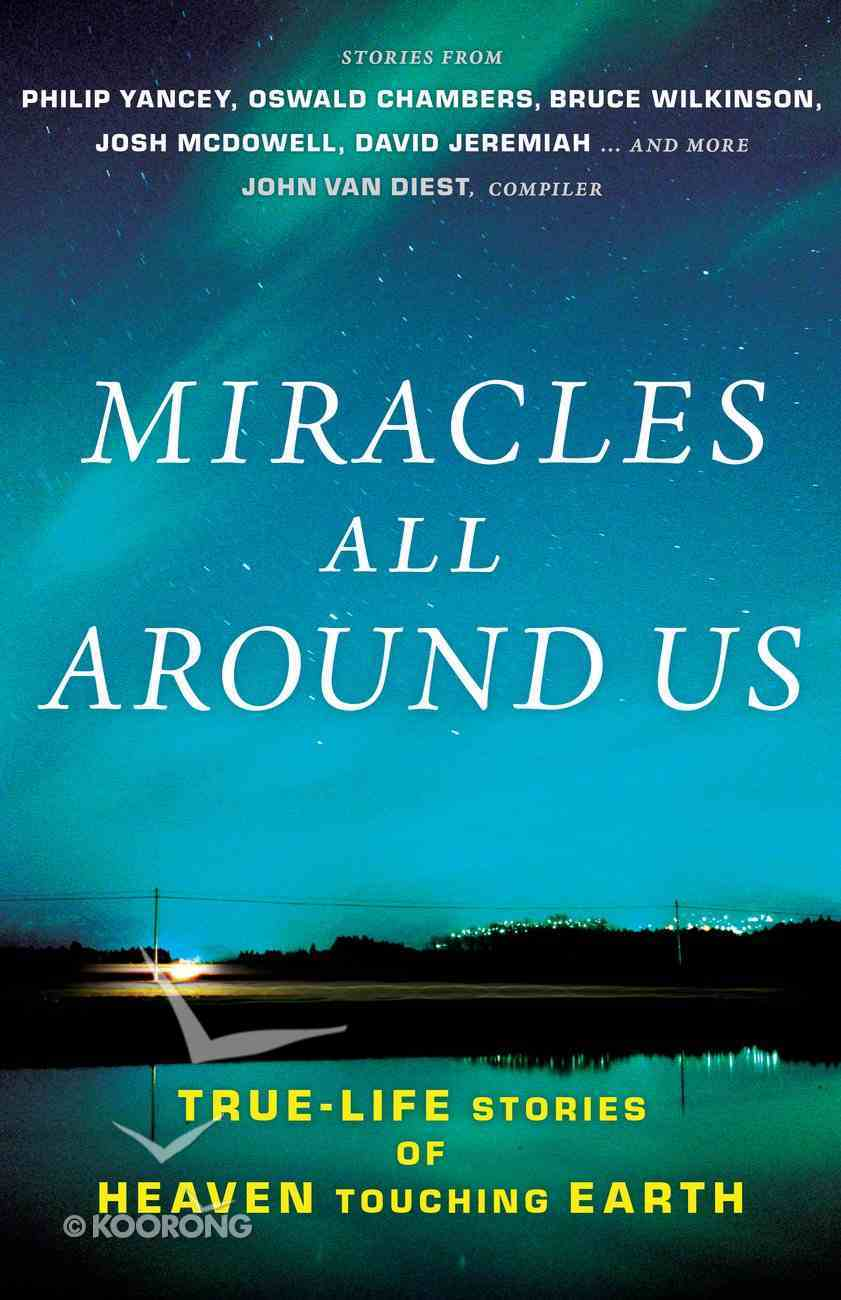 Miracles All Around Us eBook