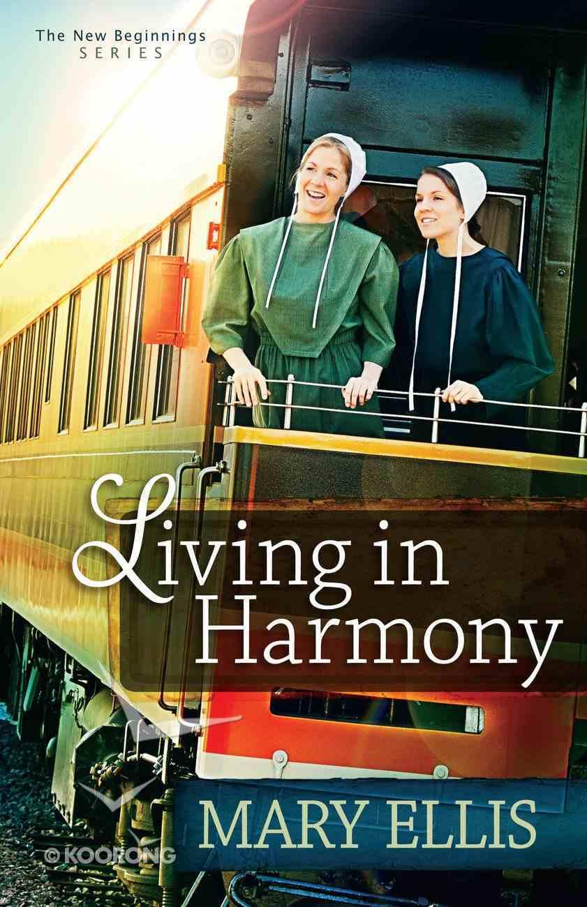 Living in Harmony (#01 in New Beginnings Series) eBook