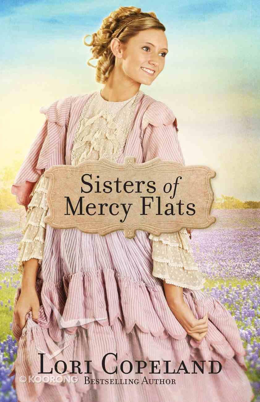 Sisters of Mercy Flats (#01 in Sisters Of Mercy Flats Series) eBook