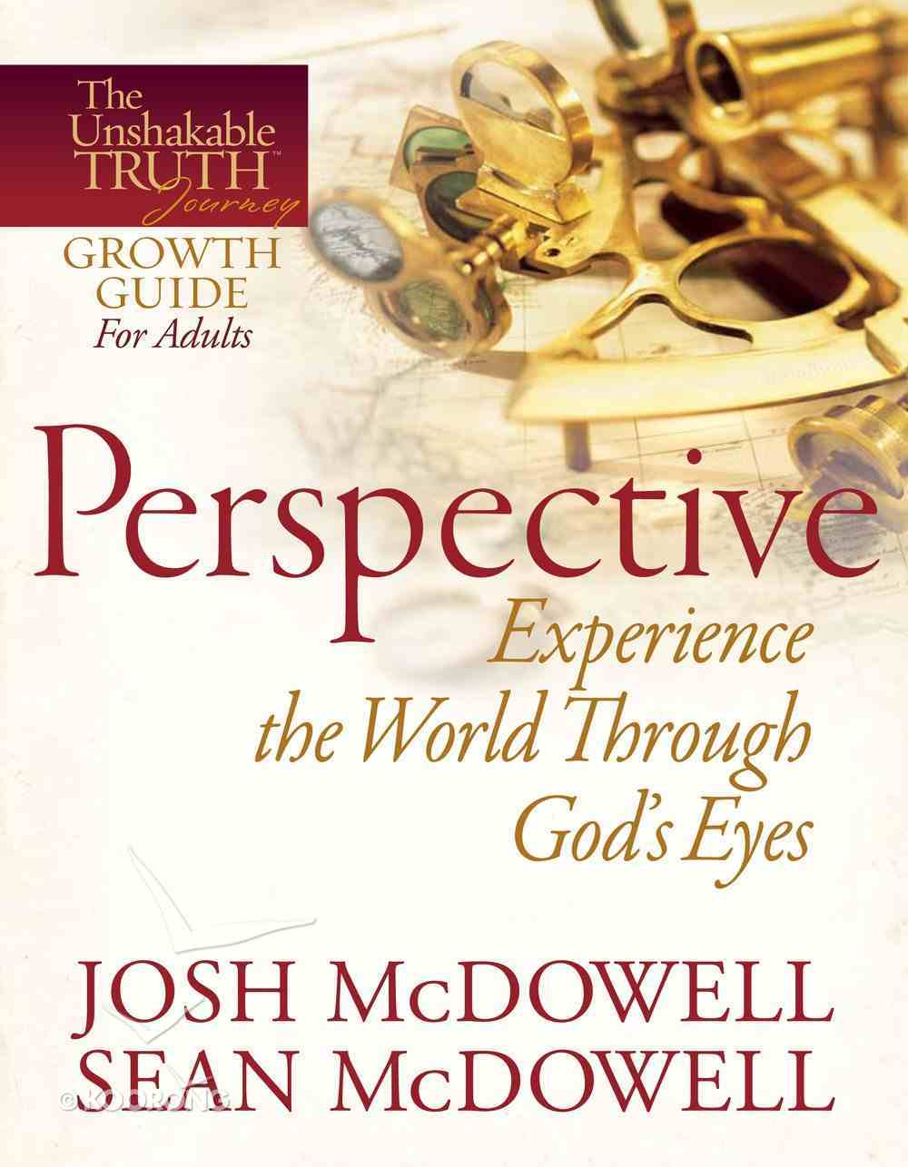 Unshakable Truth Journey: Perspective eBook