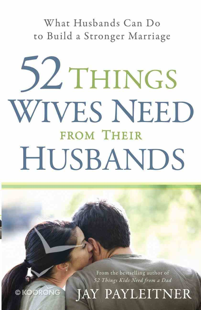 52 Things Wives Need From Their Husbands eBook
