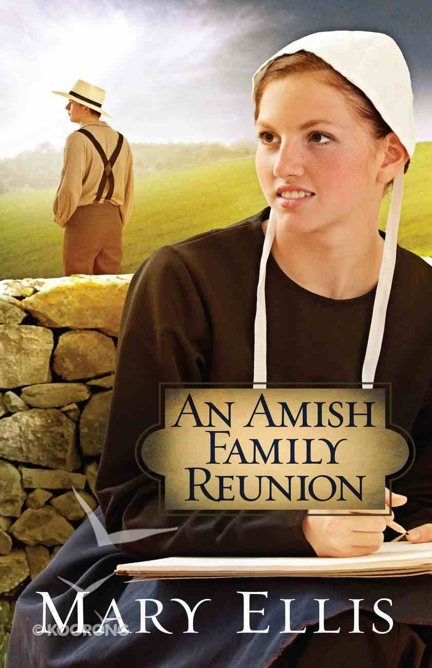 An Amish Family Reunion eBook