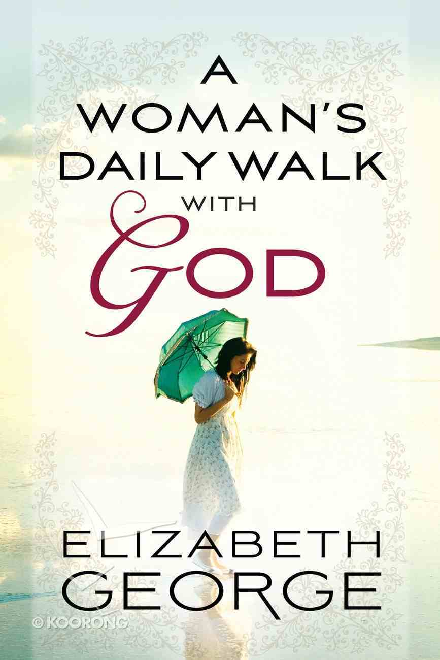 A Woman's Daily Walk With God eBook