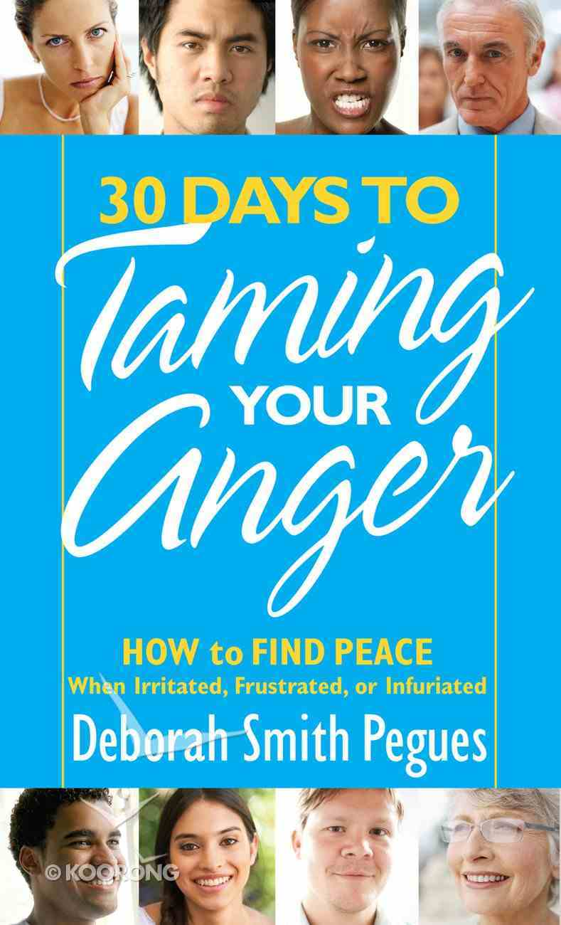 30 Days to Taming Your Anger eBook
