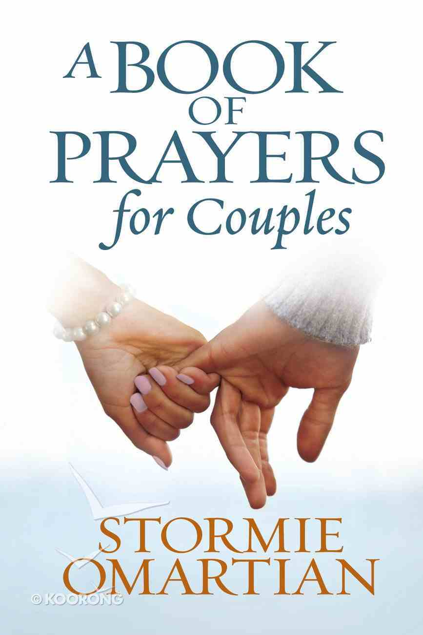 A Book of Prayers For Couples (Book Of Prayers Series) eBook