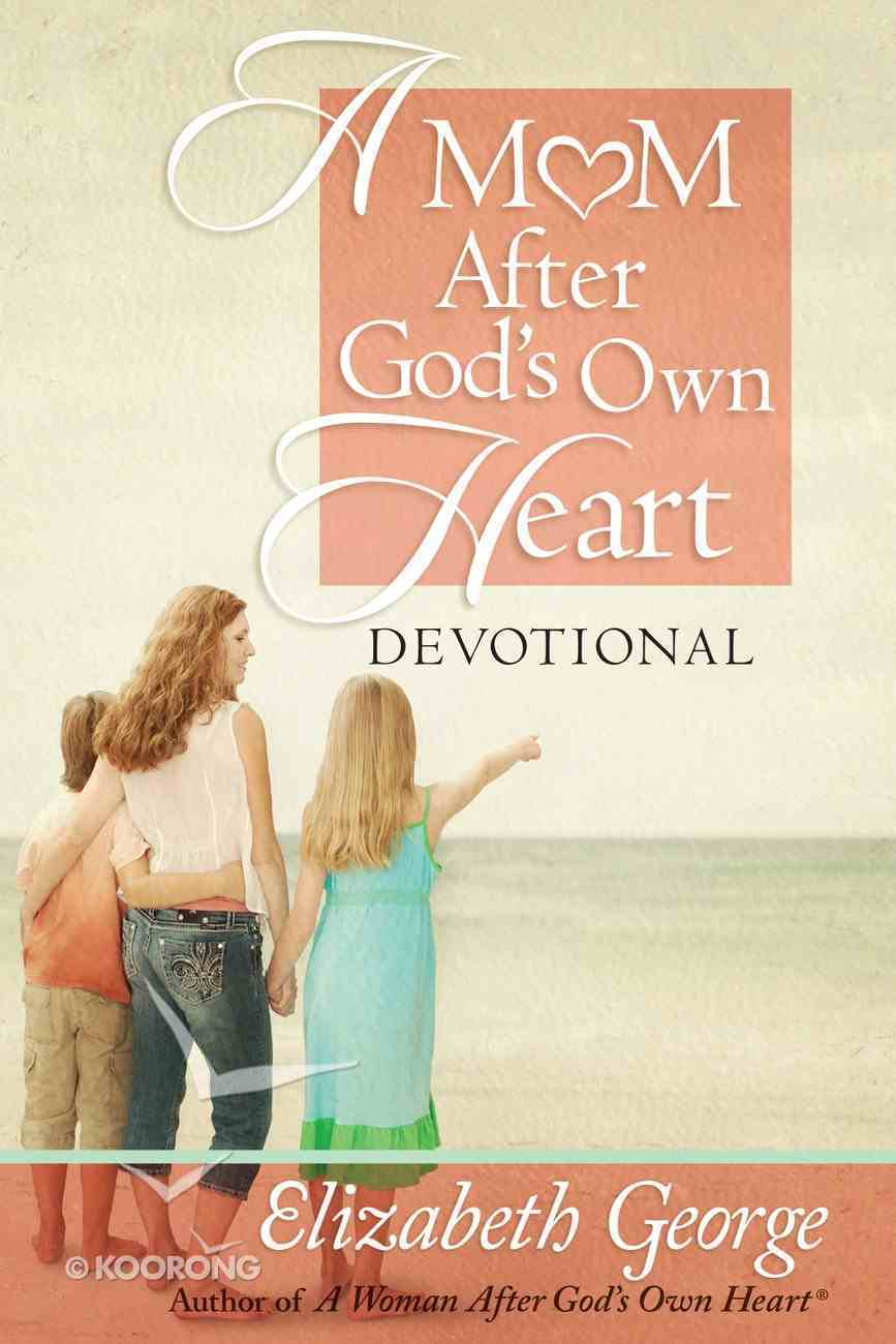 A Mom After God's Own Heart Devotional eBook