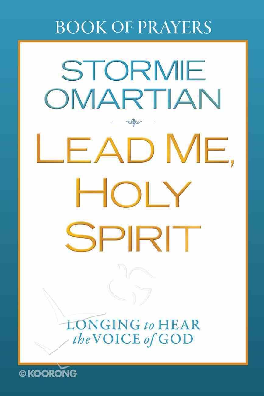 Lead Me, Holy Spirit (Book Of Prayers Series) eBook