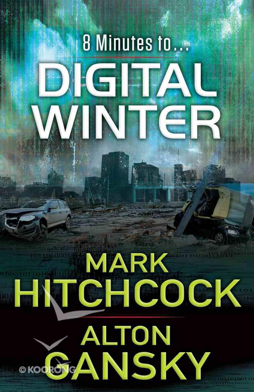 8 Minutes to Digital Winter eBook
