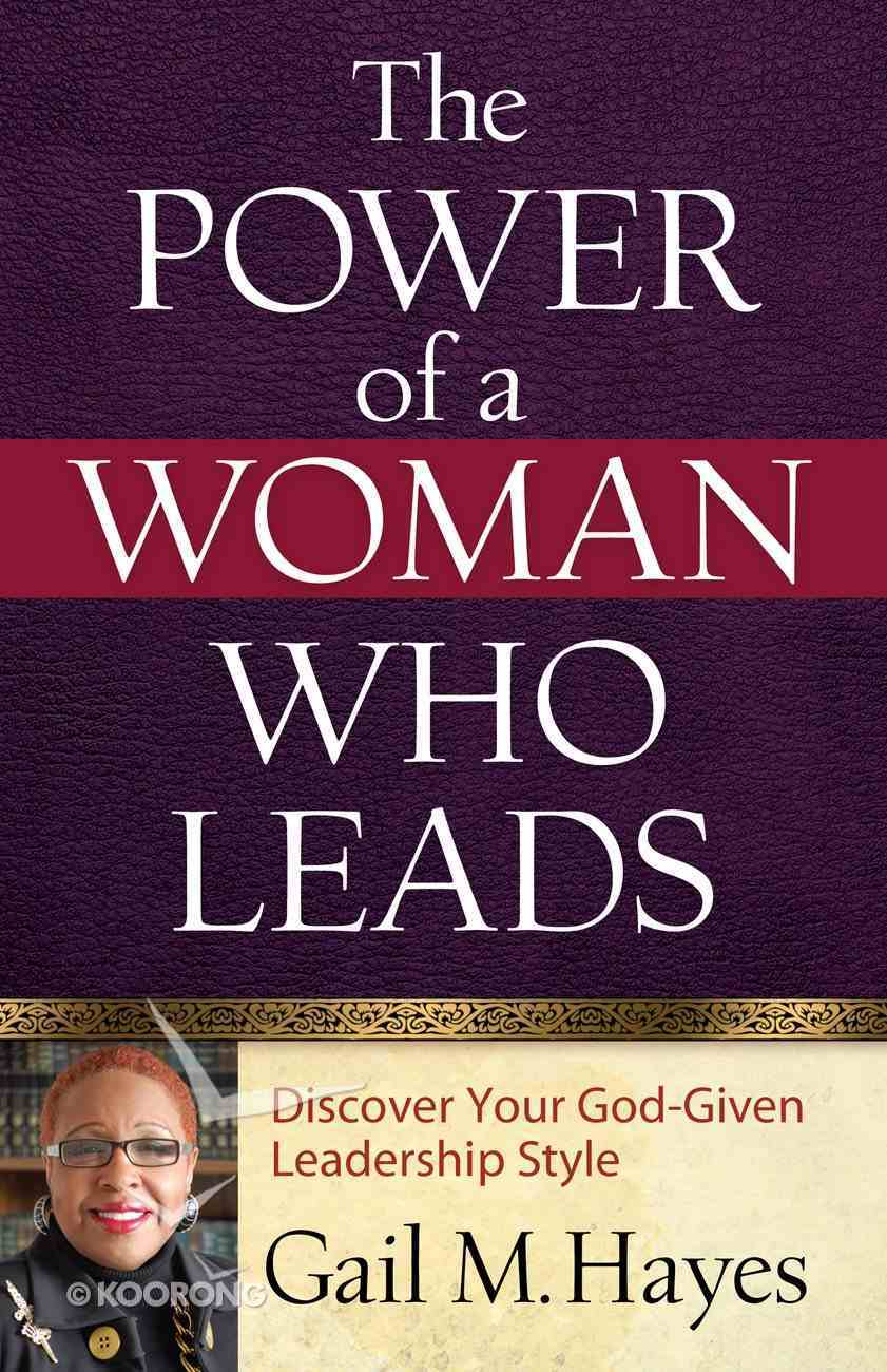 The Power of a Woman Who Leads eBook
