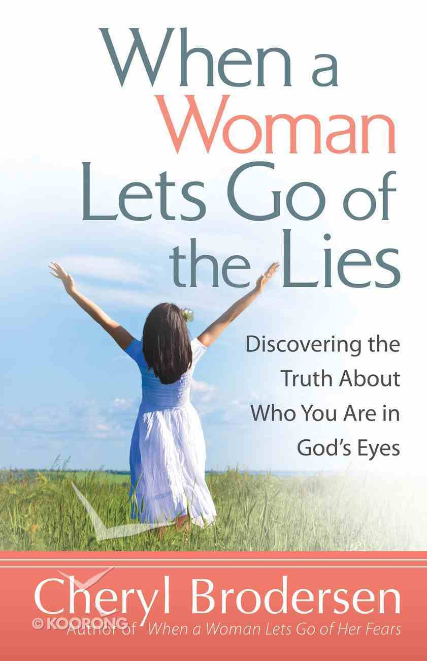 When a Woman Lets Go of the Lies eBook