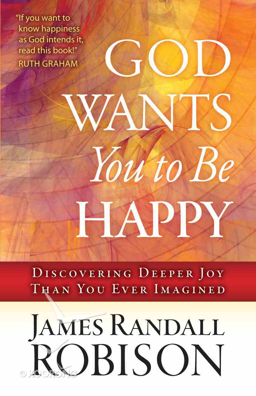 God Wants You to Be Happy eBook