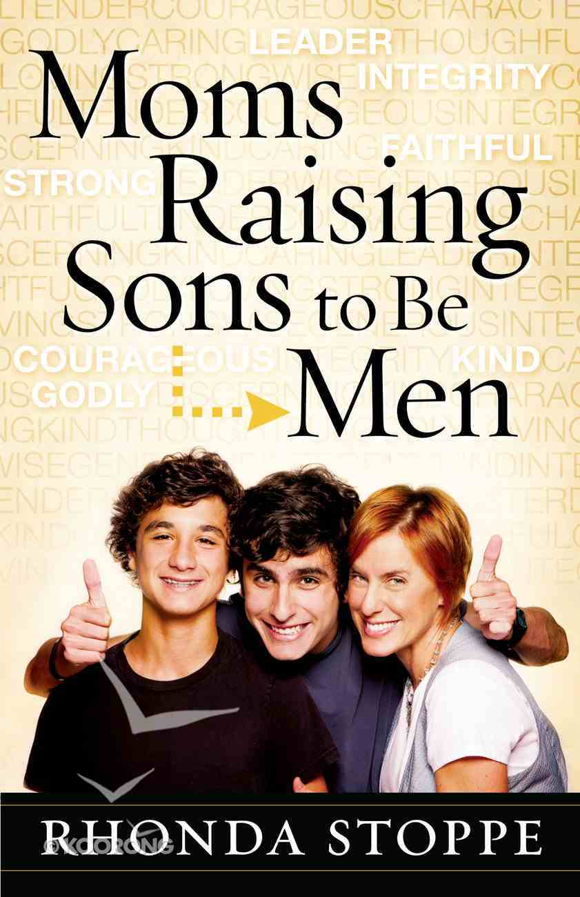 Moms Raising Sons to Be Men eBook