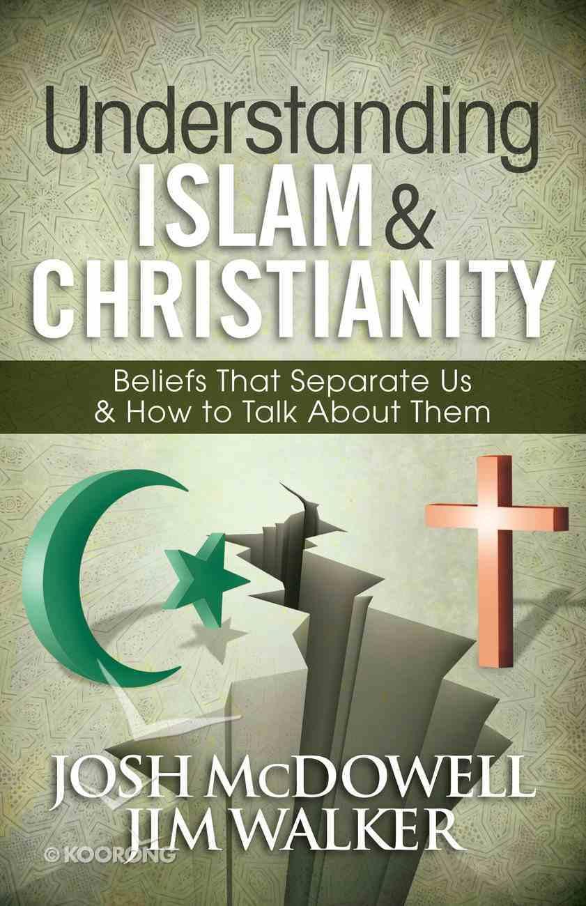 Understanding Islam and Christianity eBook