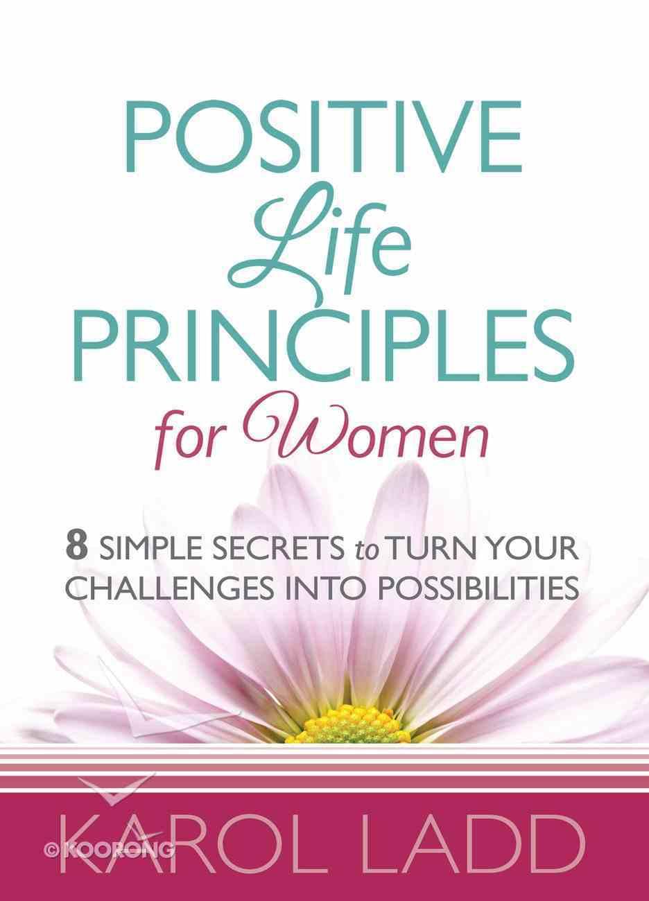 Positive Life Principles For Women eBook