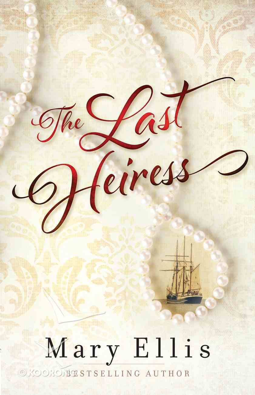 The Last Heiress eBook