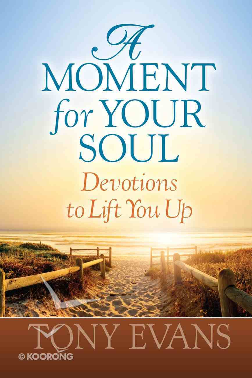 A Moment For Your Soul eBook