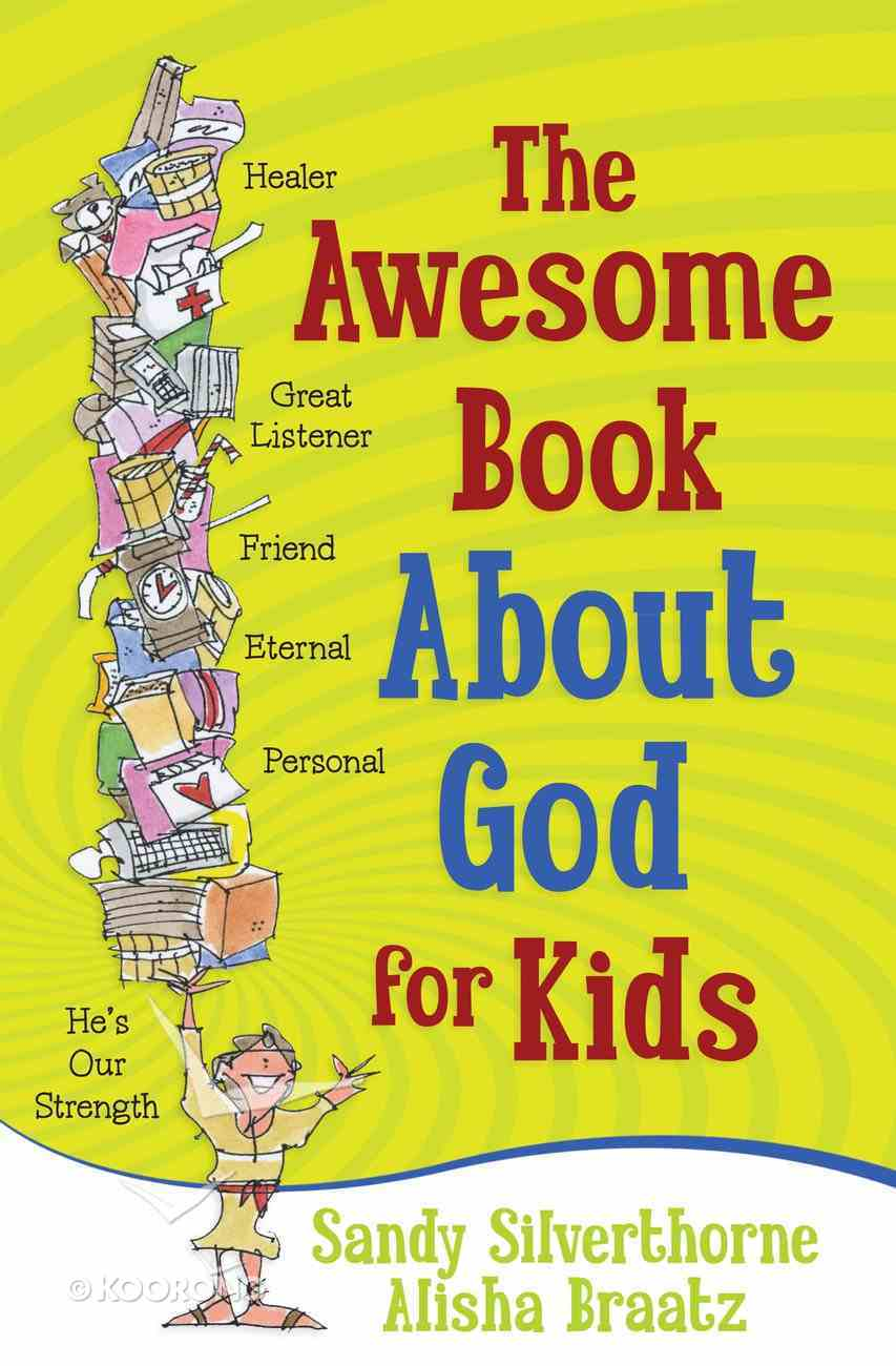 The Awesome Book About God For Kids eBook
