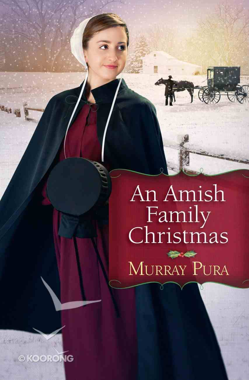 An Amish Family Christmas eBook