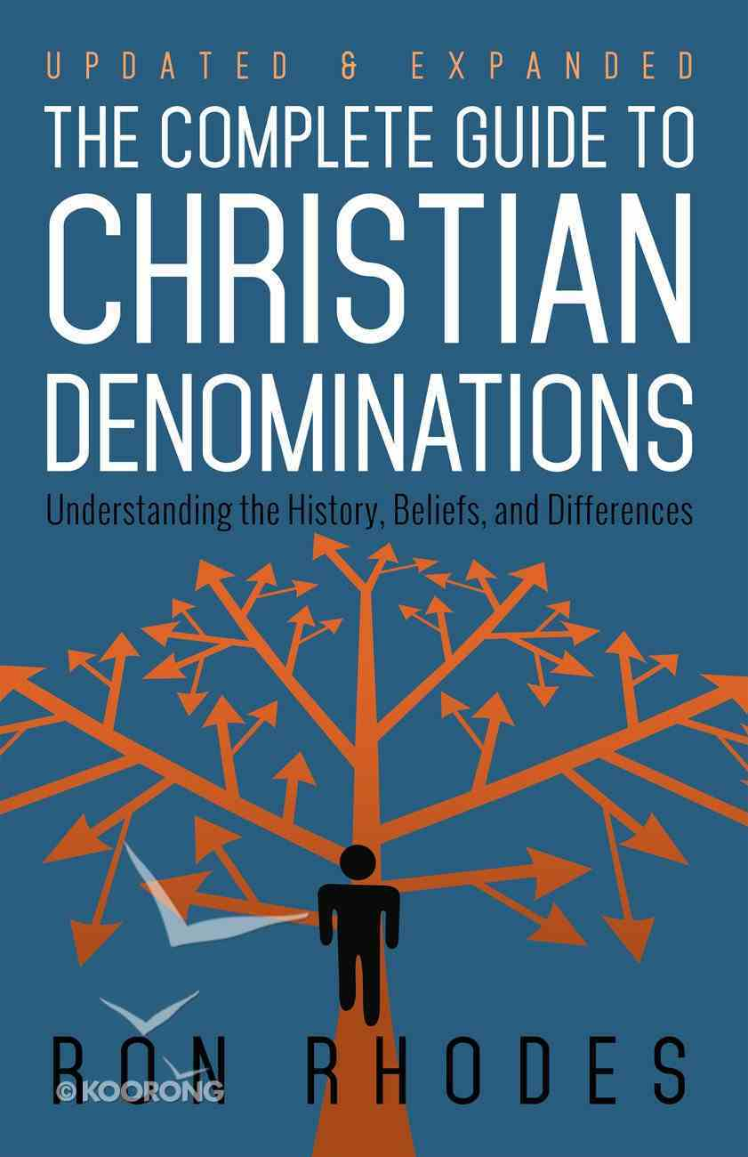 The Complete Guide to Christian Denominations eBook