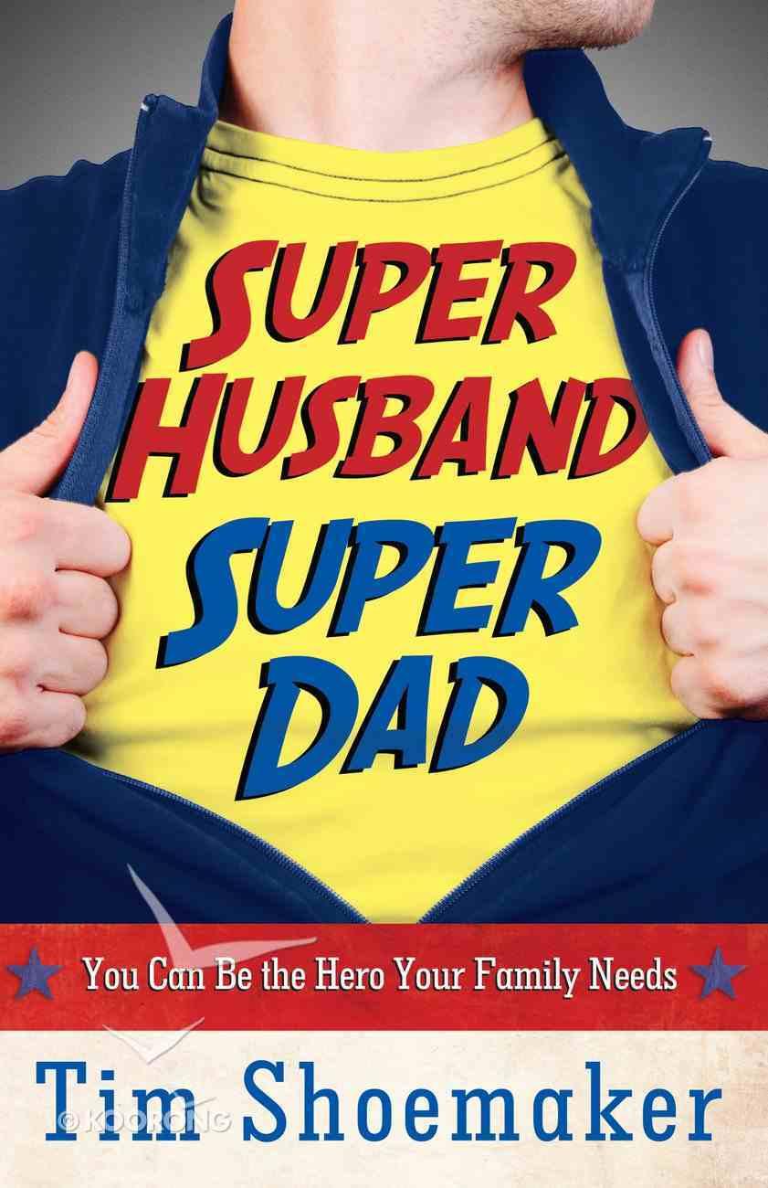 Super Husband, Super Dad eBook