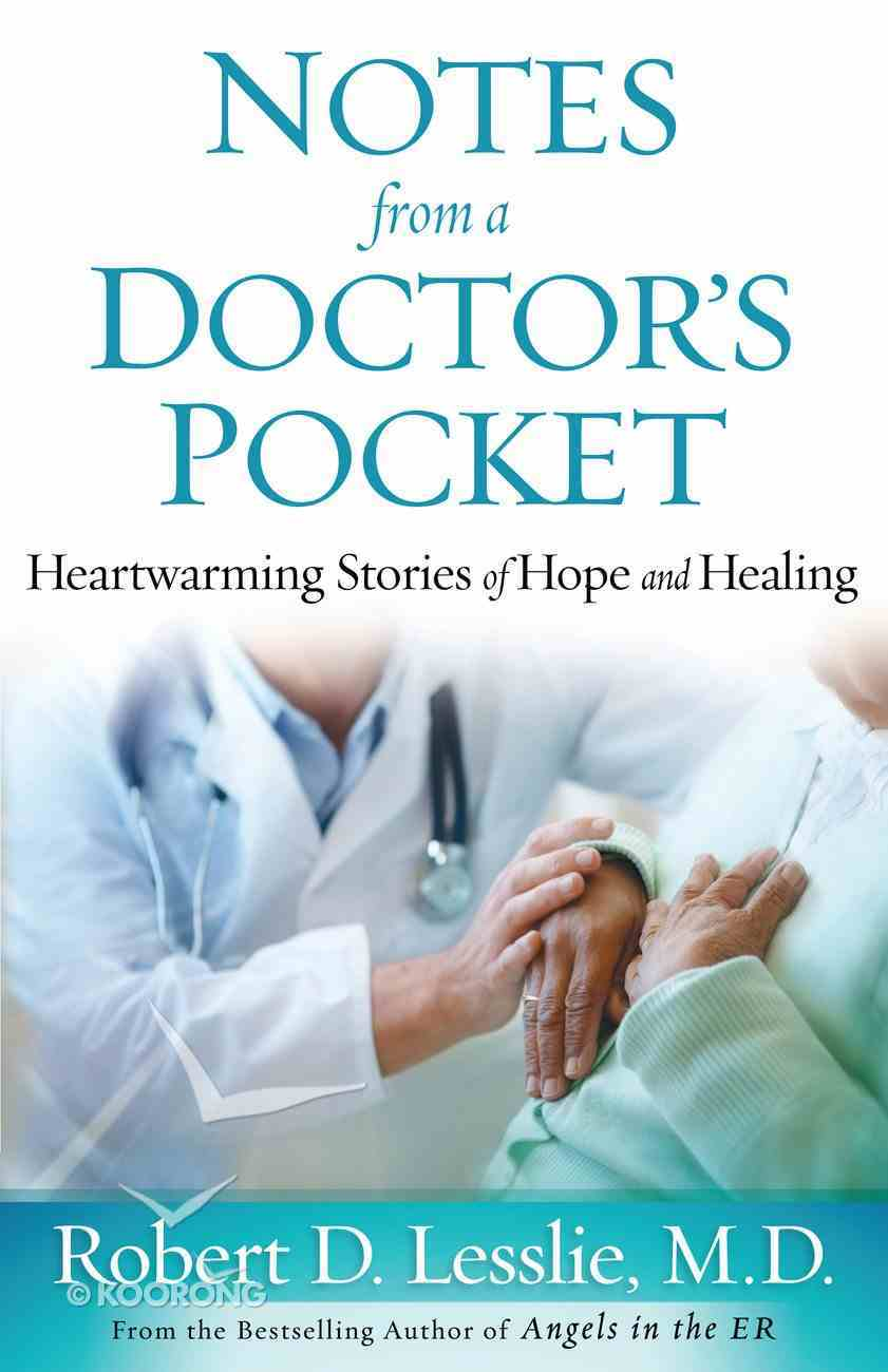 Notes From a Doctor's Pocket eBook