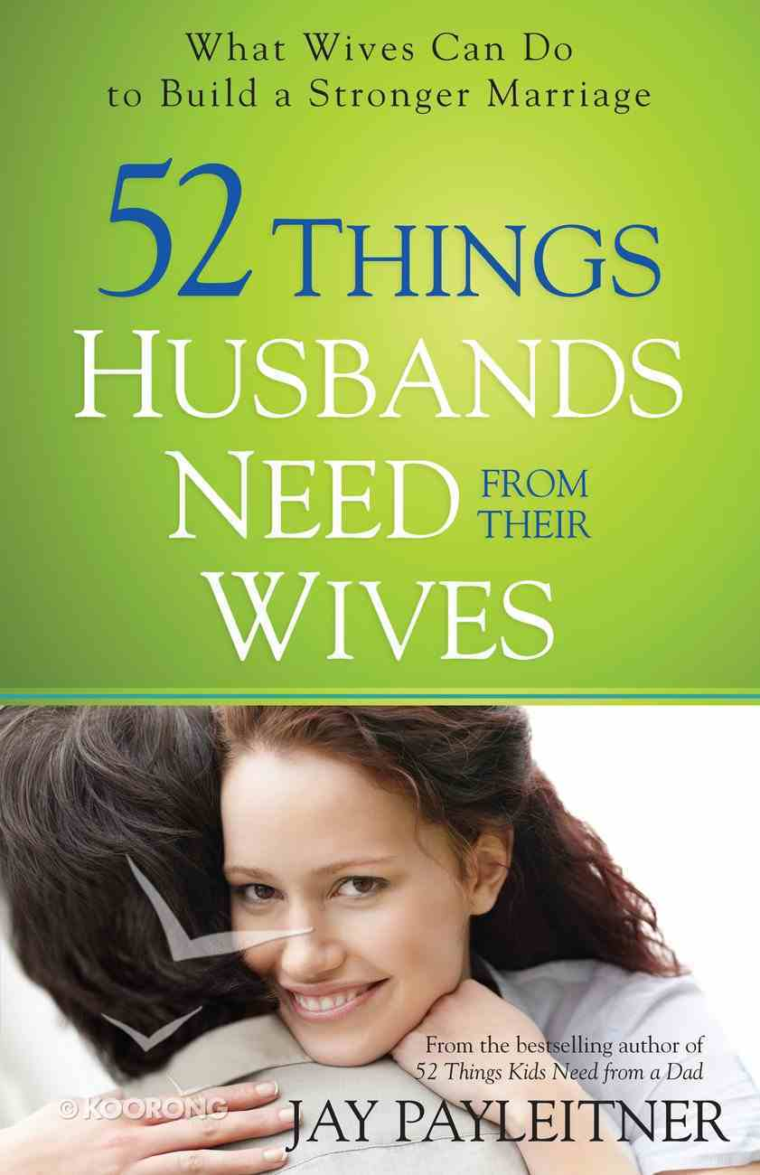 52 Things Husbands Need From Their Wives eBook