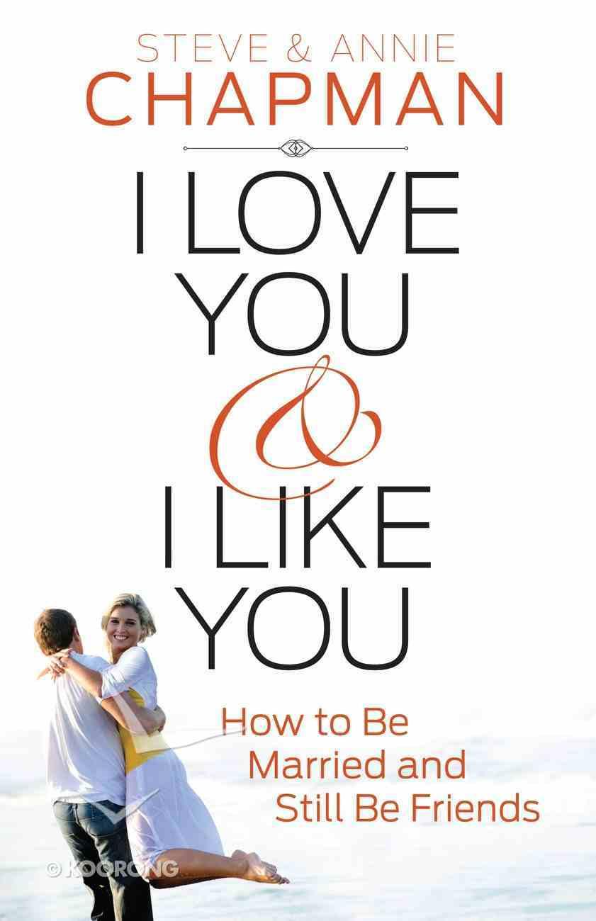 I Love You and I Like You eBook