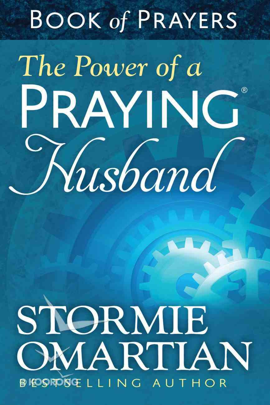 The Power of a Praying Husband (Book Of Prayers Series) eBook