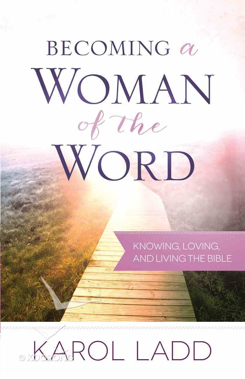 Becoming a Woman of the Word eBook