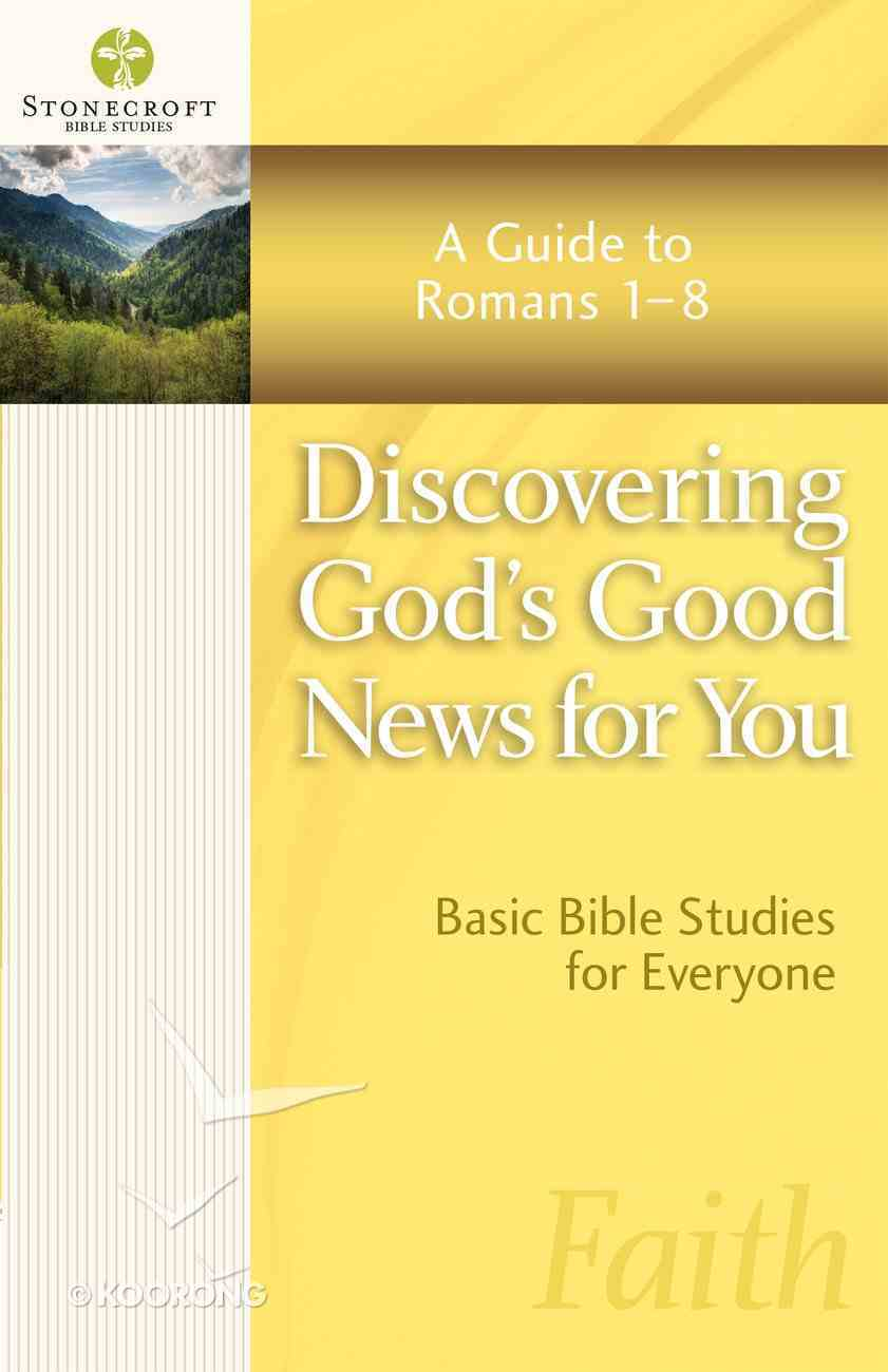 Discovering God's Good News For You (Stonecroft Bible Studies Series) eBook