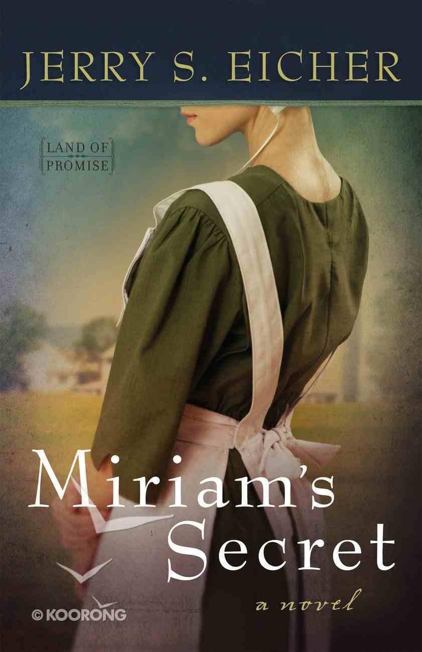 Miriam's Secret (#01 in Land Of Promise Series) eBook