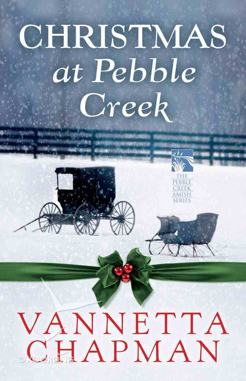 Christmas At Pebble Creek (Free Short Story) (Pebble Creek Amish Series) eBook